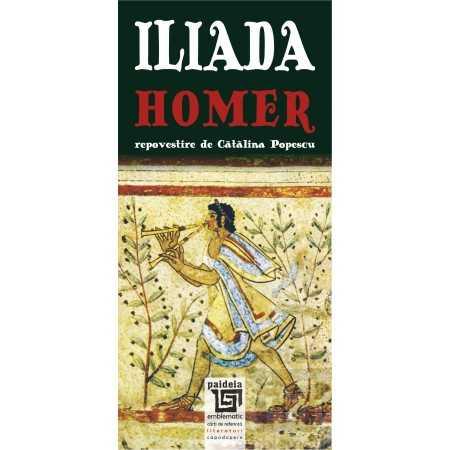 Iliada - Homer - repovestire de Catalin Popescu Literaturi 25,00 lei 1796P