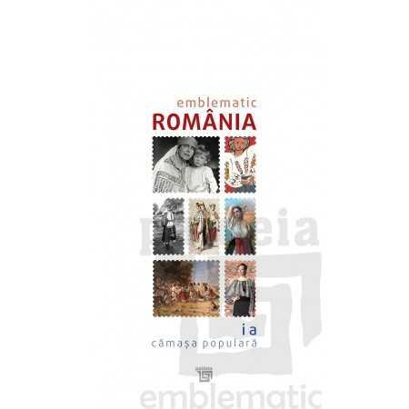 Paideia Catalog Emblematic Romania –Ia. Camasa Populara Emblematic Romania 130,00 lei 2070P