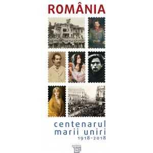 Catalog Romania Centenarul MARII UNIRI 1918-2018