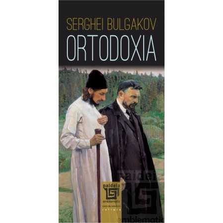 Paideia Orthodoxy - Sergei Bulgacov Theology 28,00 lei