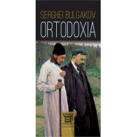 Orthodoxy - Sergei Bulgacov