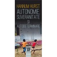 Autonomie, suveranitate şi autodeterminare - Hurst Hannum