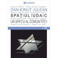 Spațiul iudaic - un spațiu al comunității - Dan Ionut Julean