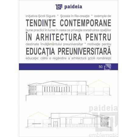 Paideia Tendinţe contemporane în arhitectură pentru educaţia preuniversitară - Augustin Ioan E-book 15,00 lei E00002119