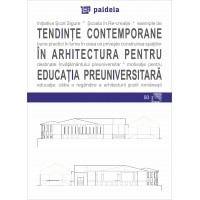 Contemporary trends in architecture for pre-university education - Augustin Ioan