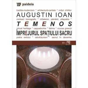 Temenos. Împrejurul spaţiului sacru - Augustin Ioan