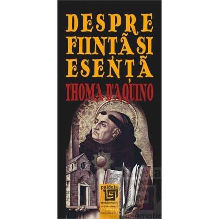 Paideia Despre Ființă și Esență - Thoma D'Aquino Filosofie 20,00 lei