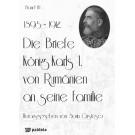 Die Briefe König Karls I. von Rumänien an seine Familie, band III (1895-1912)