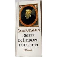 Reţete de încropit dulceţuri - Nostradamus