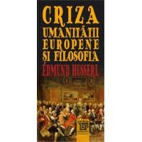 Criza umanitatii europene si filosofia