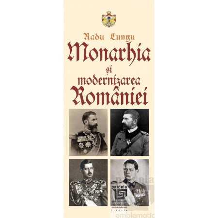 Paideia Monarhia şi modernizarea României - Radu Lungu E-book 10,00 lei E00002093