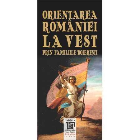 Paideia Romania's Western orientation through the noble families E-book 15,00 lei