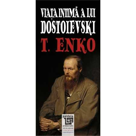 Paideia The private life of Dostoyevsky E-book 15,00 lei