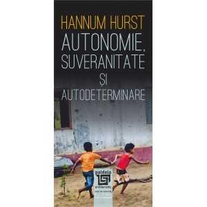 Autonomie, suveranitate şi autodeterminare