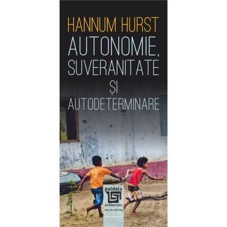 Paideia Autonomie, suveranitate şi autodeterminare E-book 30,00 lei