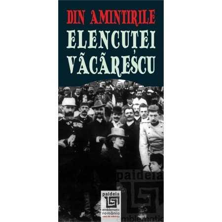 Paideia Din amintirile Elencutei Vacarescu, ediția a II-a revăzută Letters 24,00 lei