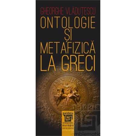 Paideia Ontologie şi metafizică la greci E-book 10,00 lei