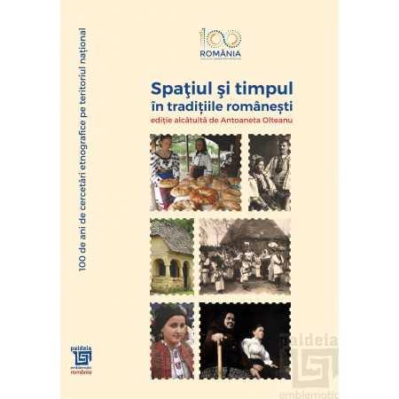 Paideia Spatiul si timpul in traditiile romanesti - Antoaneta Olteanu Studii culturale 190,00 lei 2219P