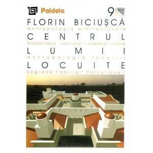 Paideia Centrul lumii locuite - Florin Biciusca Arte & arhitecturi 21,60 lei 0766P