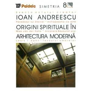 Spiritual origins in modern architecture