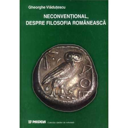 Neconvenţional, despre filosofia românească