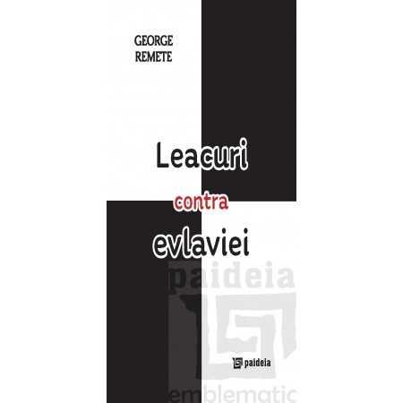 Paideia Leacuri contra evlaviei - George Remete Teologie 35,00 lei 2261P