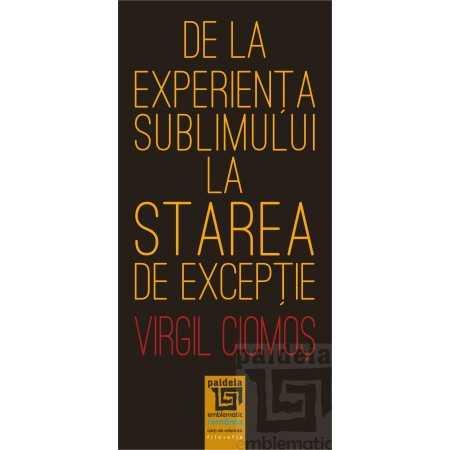 Paideia De la experiența sublimului la starea de excepție E-book 15,00 lei