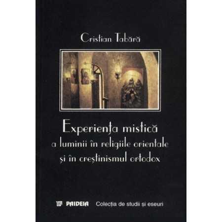 Experienţa mistică a luminii în religiile orientale şi în creştinismul ortodox