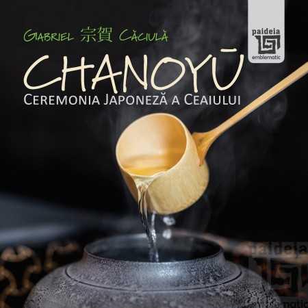 Paideia Chanoiu-Ceremonia Japoneza a ceaiului Cultural studies 180,00 lei