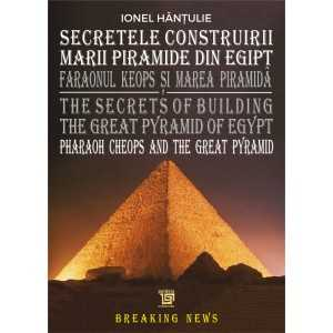 Paideia The Secrets of Building the Great Pyramid of Egypt - Hantulie Ionel Arts & Architecture 40,00 lei