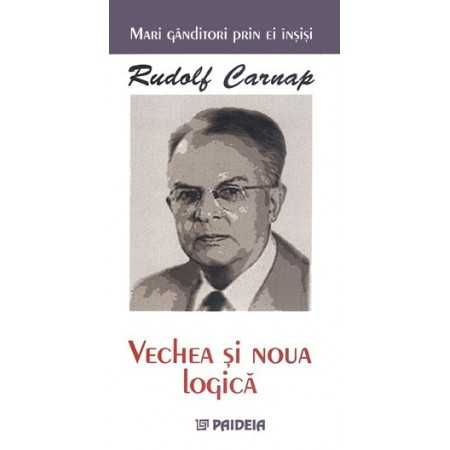 Emblematic Romania Carnap, the old and new logic E-book 15,00 lei