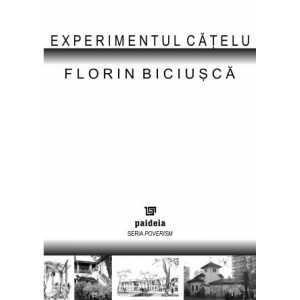 """Experimentul """"Catelu""""- Florin Biciusca"""