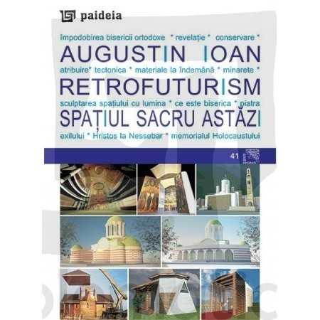Paideia Retrofuturism: - Today's sacred space E-book 15,00 lei