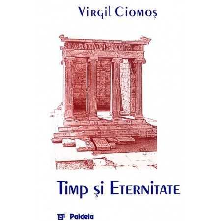 Timp şi eternitate. Aristotel, Fizica IV 10 - 14, interpretare fenomenologică