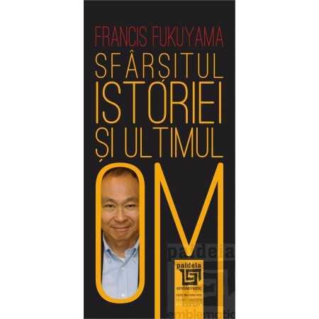 Sfârşitul istoriei şi ultimul Om - Francis Fukuyama E-book 30,00 lei E00001983