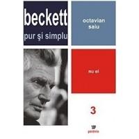 Beckett pur și simplu. Nu el (vol 3) - Octavian Saiu