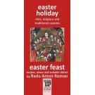 EASTER HOLIDAY AND EASTER FEAST-Radu Anton Roman