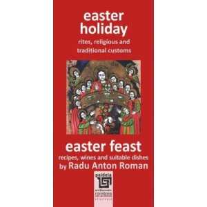 EASTER HOLIDAY AND EASTER FEAST-Radu Anton Roman