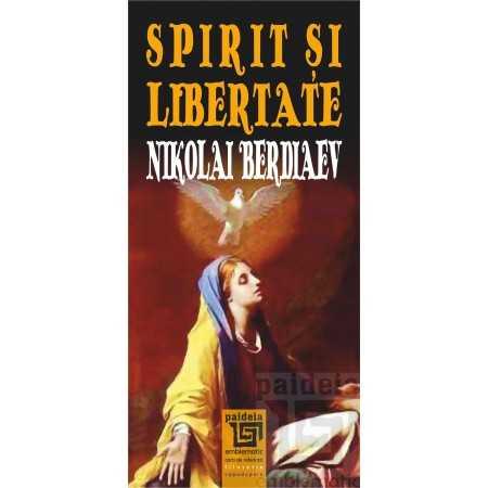 Emblematic Romania Spirit și libertate - Nikolai Berdiaev E-book 15,00 lei