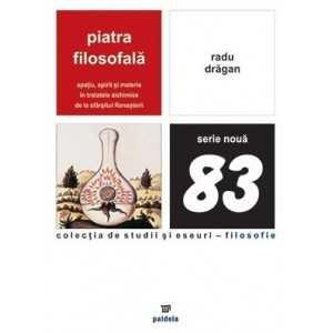 Paideia Piatra filosofala - Radu Dragan Filosofie 48,00 lei 1100P