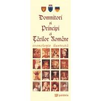 Domnitori și Principi ai Ţărilor Române. Cronologie ilustrată - Radu Lungu