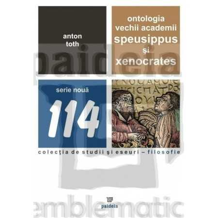 Ontologia vechii academii: Speusippus şi Xenocrates