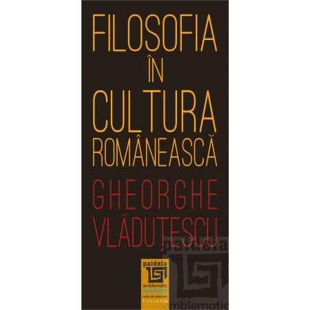 Paideia Philosophy in Romanian culture Philosophy 50,00 lei