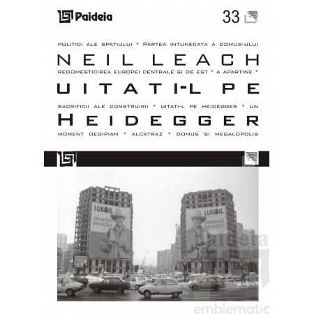 Paideia Forget Heidegger Arts & Architecture 32,75 lei
