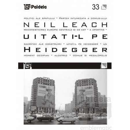 Paideia Uitaţi-l pe Heidegger / Forget Heidegger - Neil Leach - bilingv Arte & arhitecturi 32,75 lei 1130P