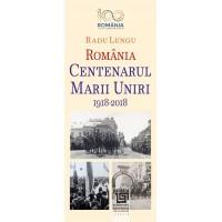 Centenarul Marii Uniri 1918-2018. O abordare evenimențială - Radu Lungu