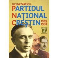 Partidul Național Creștin 1935-1938 - Ion Mezarescu