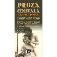 Proza senzuala (scriitori români) - Antologie întocmită de dr. Petre D. Anghel