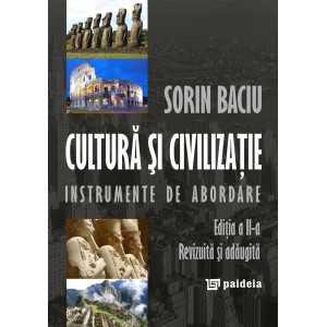 Cultură şi civilizaţie. Instrumente de abordare, ed. a 2-a