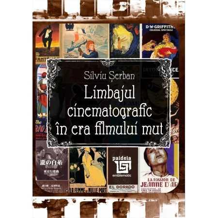 Paideia Limbajul cinematografic în era filmului mut E-book 10,00 lei